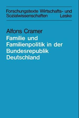 Zur Lage der Familie und der Familienpolitik in der Bundesrepublik Deutschland af Alfons Cramer