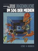 Jugendliche Im Sog Der Medien af Martin Radde, Dieter Baacke, Gunter Frank