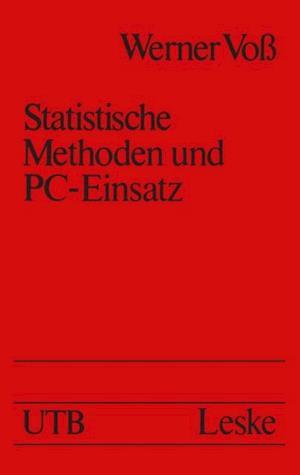 Statistische Methoden und PC-Einsatz af Werner Vo