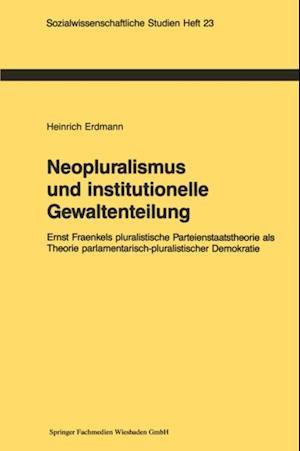 Neopluralismus und institutionelle Gewaltenteilung af Heinrich Erdmann