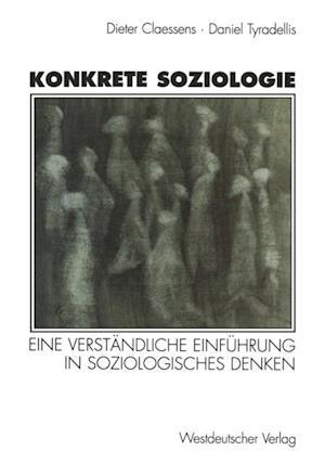 Konkrete Soziologie af Karin Claessens, Daniel Tyradellis