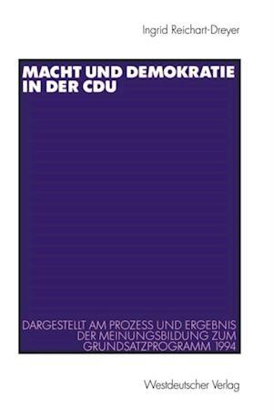 Macht und Demokratie in der CDU af Ingrid Reichart-Dreyer