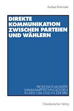 Direkte Kommunikation zwischen Parteien und Wahlern af Andrea Rommele