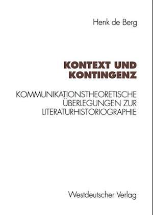 Kontext und Kontingenz af Henk De Berg
