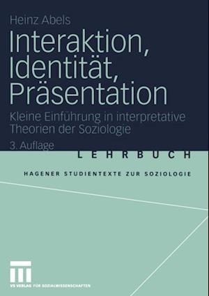 Interaktion, Identitat, Prasentation