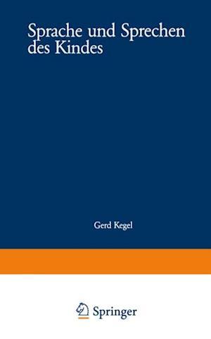 Sprache und Sprechen des Kindes af Gerd Kegel
