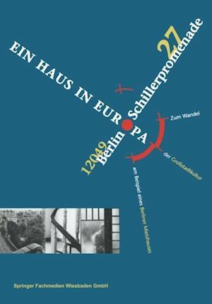 Schillerpromenade 27 12049 Berlin EIN HAUS IN EUROPA