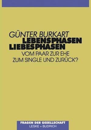 Lebensphasen - Liebesphasen af Gunter Burkart