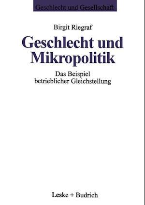 Geschlecht und Mikropolitik af Birgit Riegraf