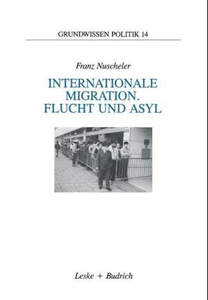 Internationale Migration. Flucht Und Asyl