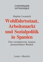 Wohlfahrtsstaat, Arbeitsmarkt Und Sozialpolitik in Spanien