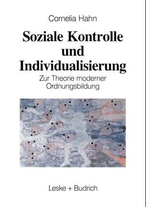 Soziale Kontrolle und Individualisierung af Kornelia Hahn