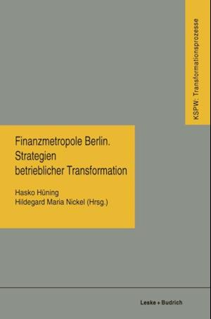 Finanzmetropole Berlin Strategien Betrieblicher Transformation