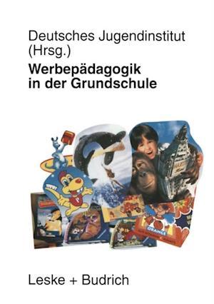 Werbepadagogik in der Grundschule af Deutsches Jugendinstitut