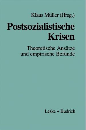 Postsozialistische Krisen