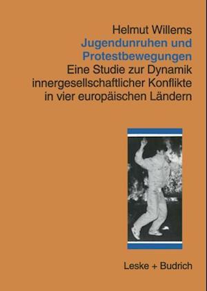 Jugendunruhen und Protestbewegungen af Helmut Willems