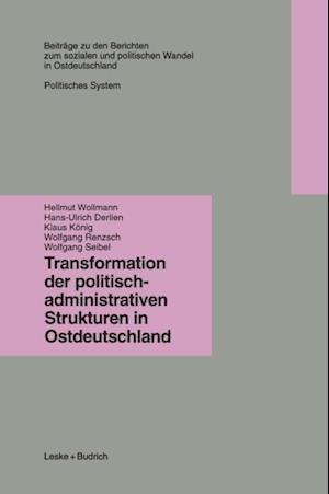 Transformation der politisch-administrativen Strukturen in Ostdeutschland