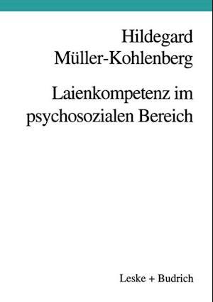 Laienkompetenz im psychosozialen Bereich af H. Muller-Kohlenberg