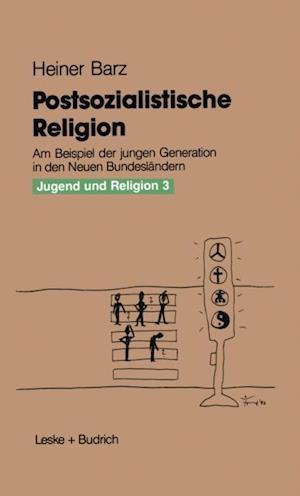 Postsozialistische Religion af Heiner Barz