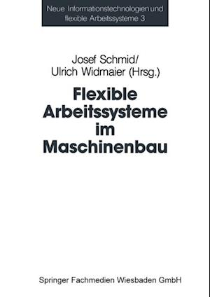Flexible Arbeitssysteme im Maschinenbau