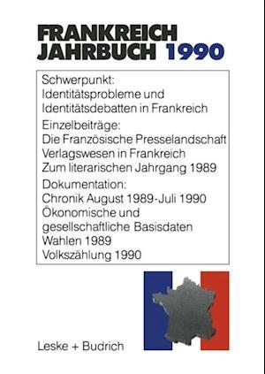 Frankreich-Jahrbuch 1990 af Adolf Kimmel, Lothar Albertin, Gerhard Kiersch