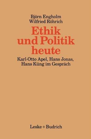 Ethik und Politik heute