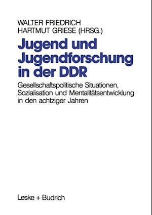 Jugend und Jugendforschung in der DDR