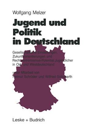 Jugend und Politik in Deutschland af Wolfgang Melzer