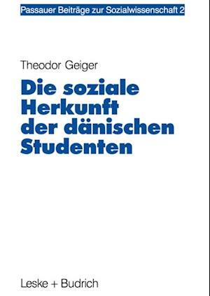 Die soziale Herkunft der danischen Studenten af Theodor Geiger