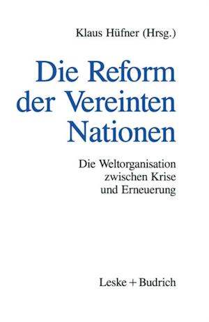 Die Reform der Vereinten Nationen