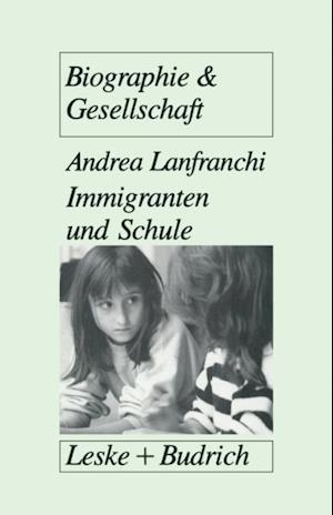 Immigranten und Schule af Andrea Lanfranchi