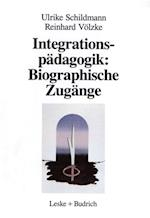 Integrationspadagogik: Biographische Zugange