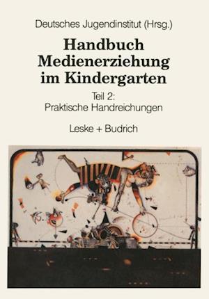 Handbuch Medienerziehung im Kindergarten af Deutsches Judendinstitut