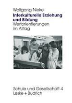 Interkulturelle Erziehung und Bildung af Wolfgang Nieke