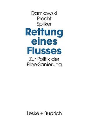 Rettung eines Flusses af Wulf Damkowski, Claus Precht, Heinz Spilker