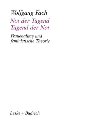 Not der Tugend - Tugend der Not