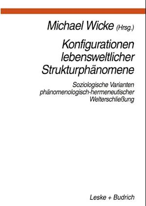 Konfigurationen Lebensweltlicher Strukturphanomene