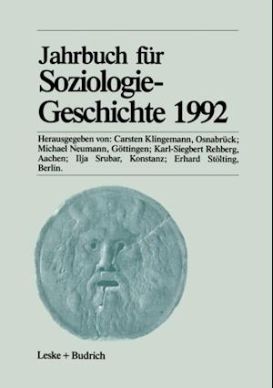Jahrbuch fur Soziologiegeschichte 1992 af Michael Neumann, Erhard Stolting, Ilja Srubar