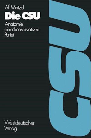Bog, paperback Die CSU af Alf Mintzel