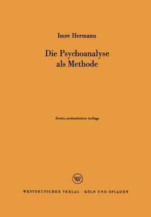 Die Psychoanalyse als Methode