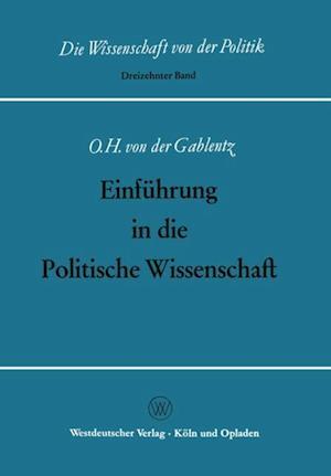 Einfuhrung in die Politische Wissenschaft af Otto Heinrich ˜von derœ Gablentz