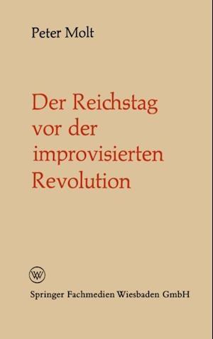 Der Reichstag vor der improvisierten Revolution af Peter Molt