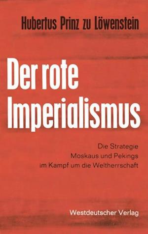 Der rote Imperialismus af Hubertus ˜zuœ Lowenstein