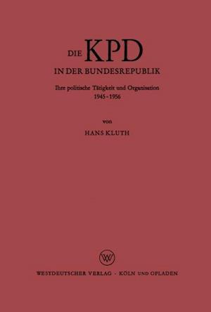 Die KPD in der Bundesrepublik af Hans Kluth