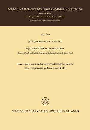 Beweisprogramme fur die Pradikatenlogik und der Vollstandigkeitssatz von Beth af Christian Fenske