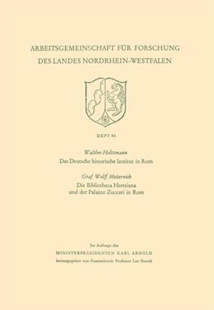Das Deutsche historische Institut in Rom Die Bibliotheca Hertziana und der Palazzo Zuccari in Rom af Walther Holtzmann