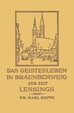 Das Geistesleben in Braunschweig zur Zeit Lessings af Karl Hoppe