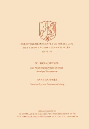 Das Milchstrasensystem als spiralformiges Sternsystem / Sternhaufen und Sternentwicklung af Wilhelm Becker
