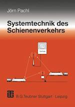 Systemtechnik des Schienenverkehrs af Jorn Pachl
