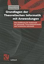 Grundlagen der Theoretischen Informatik mit Anwendungen